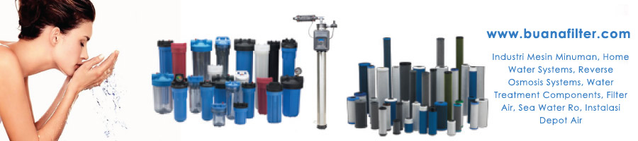 Buana Filter - Filter Air, Sparepart Water Treatment, Service Filter, Ro Sea Water, Media Filter
